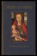 Friede auf Erden - Ein Weihnachtsbuch