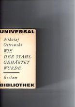 Wie der Stahl gehärtet wurde Nikolaj Ostrowski Reclam