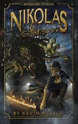 Nikolas and Company Book 3: The Foul and the Fallen ( Teen Young Adult Childrens Middle Grade Fantasy Adventure ) (Nikolas And Company Episode)