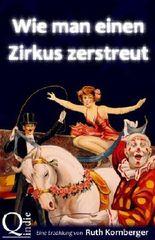 Wie man einen Zirkus zerstreut