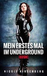 Mein erstes Mal im Underground (BDSM)