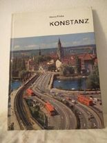 Konstanz, Deutschlands Brücke zum Süden