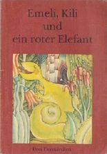 Emeli Kili und ein roter Elefant
