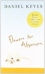 Flowers for Algernon 1st (first) Edition by Keyes, Daniel published by Mariner Books (2004)
