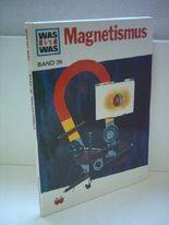 Marin L. Keen: Was ist Was [ Band 39 ] - Magnetismus [Gebundene Ausgabe] by M...