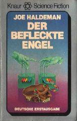 Der Befleckte Engel - Knaur Science Fiction Band 702. ISBN 3426007029