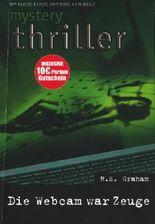 mystery thriller - Band 215 ~ Die Webcam war Zeuge ;