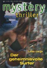 mystery thriller - Band 108 ~ Der geheimnisvolle Surfer ;