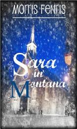 Christmas: Sara in Montana (Second Chances Trilogy Book 1)