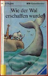 Wie der Wal erschaffen wurde und andere Geschichten.
