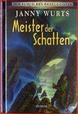 Meister der Schatten. Der Fluch des Nebelgeistes.