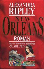 New Orleans ; Roman / Aus dem Amerikanischen von Gunther Seipel