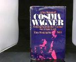 Cosima Wagner : aussergewöhnl. Tochter von Franz Liszt; eine Biographie.