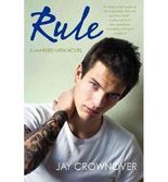 { RULE (MARKED MEN NOVELS) } By Crownover, Jay ( Author ) [ Oct - 2013 ] [ Paperback ]