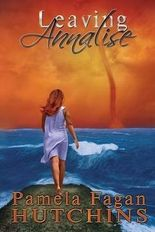 { LEAVING ANNALISE } By Hutchins, Pamela Fagan ( Author ) [ Jul - 2013 ] [ Paperback ]