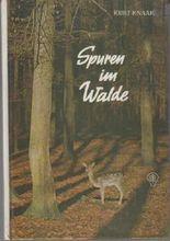 Spuren im Walde. 1. Auflage.