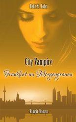 City Vampire: Frankfurt im Morgengrauen