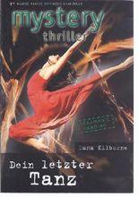 Dein letzter Tanz MYSTERY THRILLER - Orginalausgabe Band 179 - Cora Verlag in Hamburg