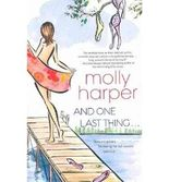 By Harper, Molly [ [ And One Last Thing ... ] ] Jul-2010[ Paperback ]