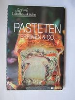 Pasteten Terrinen & Co. Lust auf Landhausküche.