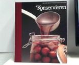Die Kunst des Kochens/Mthoden und Rezepte - 8 Bände: Konservieren - Salate und kalte Vorspeisen - Rind und Kalb - Snacks und Sandwiches - Desserts - Innereien - Grillen - Früchte