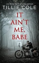 It Ain't Me, Babe (Hades Hangmen Book 1)