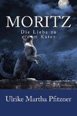 Moritz: Die Liebe zu einem Kater