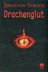 Drachenglut. Aus d. Englischen v. Nina Schindler.