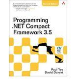 [(Programming .NET Compact Framework 3.5 )] [Author: Paul Yao] [Sep-2009]