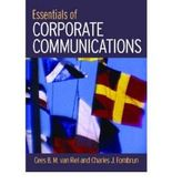 [(Essentials of Corporate Communication: Implementing Practices for Effective Reputation Management)] [ By (author) Cees van Riel, By (author) Cees B. N Van Riel ] [April, 2007]