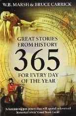 365: Great Stories from History for Every Day of the Year: Compact Edition (Icon 365) by Marsh, W.B., Carrick, Bruce (2005) Paperback