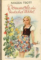 Pommerle, ein deutsches Mädel - Erzählung für Mädchen.