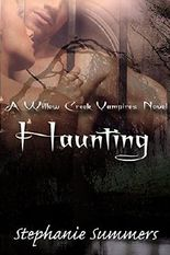 Haunting (The Willow Creek Vampires Series Book 2)