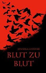 Blut zu Blut (Trilogie der Finsternis 1)