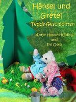 Hänsel und Gretel: Teddygeschichten