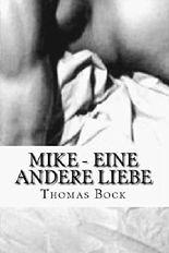 Mike - Eine andere Liebe