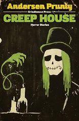 Creep House: Horror Stories