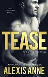 Tease: Tease Series Book 1 (The Tease Series)