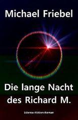 Die lange Nacht des Richard M.