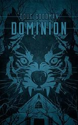Dominion: A Post Apocalyptic Thriller