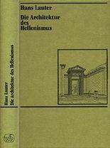 Die Architektur des Hellenismus