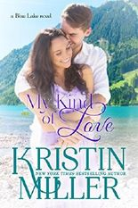 My Kind of Love (Blue Lake Series, Book 5)