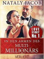 In den Armen des Multi-Millionärs | TEIL 1 | Verliebt (True Love Staffel #1)