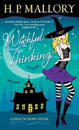 Witchful Thinking (Jolie Wilkins Book 3)