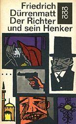 Der Richter und sein Henker : Roman. rororo 150 , 3499101505