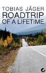 Roadtrip of a Lifetime (Die Kanada-Reihe 2) (German Edition)