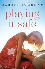 BY Bohrman, Barbie ( Author ) [ PLAYING IT SAFE ] Oct-2014 [ Paperback ]