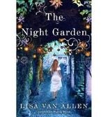 { [ THE NIGHT GARDEN ] } Van Allen, Lisa ( AUTHOR ) Oct-07-2014 Paperback