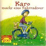Karo macht eine Fahrradtour - Pixi 1370