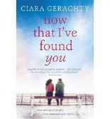 [(Now That I've Found You)] [ By (author) Ciara Geraghty ] [July, 2014]